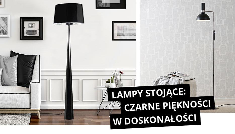 Lampy stojące: czarne piękności w doskonałości